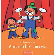 Clavis peuterboek: Anna in het circus - Kathleen Amant