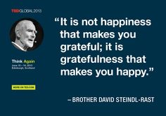 Brother David Steindl-Rast quoted at TEDGlobal 2013 / Photo: James Duncan Davidson