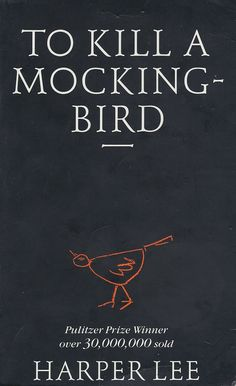 To Kill a Mockingbird by Harper Lee | 25 Books To Read Before You Die