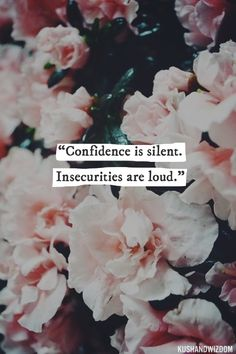 confidence vs. insecurity