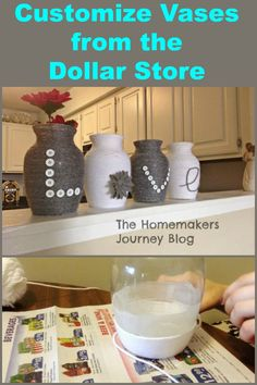 Customize vases from the dollar store for less than $5.00 in an evening of crafting.