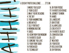 starting tomorrow, I'm doing something for myself. I am going to start and finish a 30 day photo challenge to document my life [now] not [later].