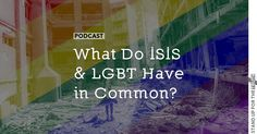 What Do ISIS and LGBT Have in Common? | LITERALLY NOTHING YOU RETARD