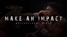 MAKE AN IMPACT - Motivational Video