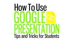 Great tips and tricks for using Google Presentation in your classroom.