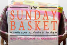 Are you trying to figure out how to get through your paper piles?  The Sunday Basket eBook will guide you step-by-step to create your own Sunday Basket.  | Organize 365