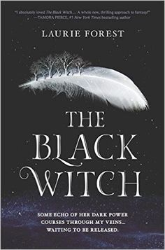 Amazon.com: The Black Witch (The Black Witch Chronicles) (9780373212316): Laurie Forest: Books