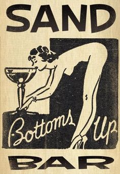 """Cute retro """"Sand Bar"""" pin up advertisement. Not sure if it's a matchbook cover or something else, but regardless, it's rad. Also unsure if vintage or just vintage style. Vintage Packaging, Vintage Labels, Vintage Ads, Vintage Posters, Vintage Style, Vintage Graphic Design, Graphic Art, Image Deco, Vintage Burlesque"""