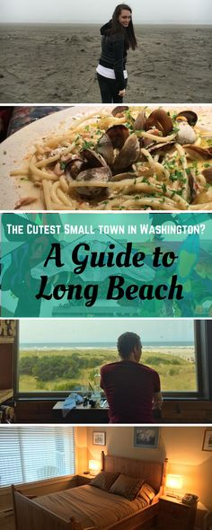 I've looked around, and I've found it: the cutest small town in Washington is definitely Long Beach! Here's a guide to planning your own trip to visit.