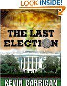 Free Kindle Books - Political - POLITICAL - FREE - The Last Election