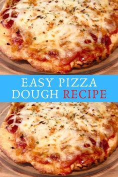 EASY PIZZA DOUGH RECIPE #EASY #PIZZA #DOUGH #RECIPE