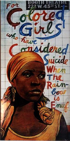 "1976 Theatre poster ""For Colored Girls..."" a few originals still being sold for 150.00 at Misc. Man"