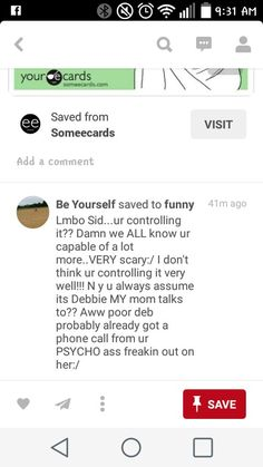 Lmbo bc thats the only person she has access to the is even remotely in my life. I know for a fact that she hasnt talked to anyone in MY family :) and debbie is the only one the would entertain any type of drama from you pathetic souls and honestly we havent talked to her in over a year! Missy hasnt even called her daughter bc she defended me against you iduots last august. why do you constantly check my pinterest and once again you are assuming my ecard is about you or directed at you when…