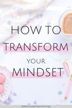 Your thoughts create your reality - everything you think, you will feel. If you transform your mindset, you will transform your life! Here are 5 ways you can transform your mindset today so that you can start living your dream life. //transformation, self Change Your Mindset, Success Mindset, Positive Mindset, Growth Mindset, Positive Life, Positive Thoughts, Positive Affirmations, Fixed Mindset, Morning Affirmations