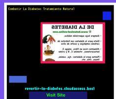 Combatir La Diabetes Tratamiento Natural 185933 - Aprenda como vencer la diabetes y recuperar su salud.