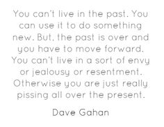 You can't live...