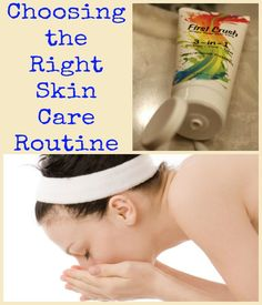 Choosing the Right Skin Care Routine