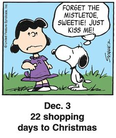 Just kiss me, Snoopy and Lucy Snoopy Cartoon, Peanuts Cartoon, Cartoon Dog, Peanuts Snoopy, Dog Cartoons, Snoopy Comics, Peanuts Christmas, Charlie Brown Christmas, Charlie Brown And Snoopy