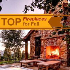 Top Fireplaces for Fall