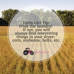 Funny Farmer Quotes and Sayings Lovely This is A Good One Tiptuesday Always Frisk the Laundry Cow Quotes, Sign Quotes, Farmer Quotes, Farm Humor, Breast Cancer Quotes, Country Farm, Country Life, Country Living, Street Quotes