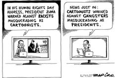 Zapiro: On Human Rights Day, Zuma warns against racists as cartoonists - Mail & Guardian News Just In, Human Rights Day, Jacob Zuma, Religion And Politics, Political Satire, Masquerade, New Day, Thoughts, Humor