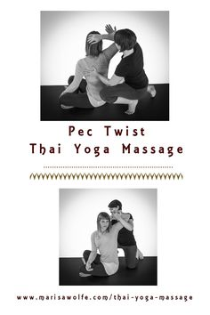 Acupressure Diy Open the shoulders and release the upper back with the Thai Pec Twist - This delicious Thai Yoga Massage shoulder opener called the Pec Twist will stretch the chest and release the upper back - ahhh, such a relief! Thai Yoga Massage, Massage Tips, Massage Benefits, Massage Techniques, Massage Therapy, Massage Images, Shoulder Stretches, Partner Yoga Poses, Acupressure Treatment