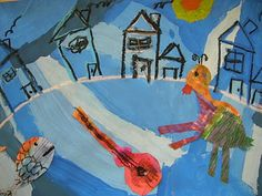 Chagall - use blue tints to paint background - oil pastel buildings - paper collage animals and instruments