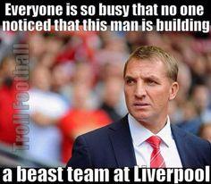 BR Liverpool Anfield, Brendan Rodgers, A Beast, This Man, Management, Football, Soccer, Futbol, American Football