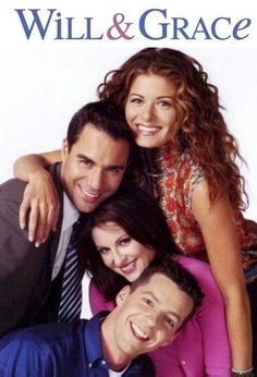Will & Grace! A classic!