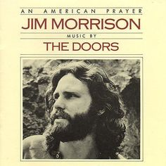 An American Prayer - Jim Morrison and The Doors
