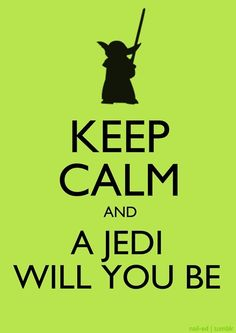 Image uploaded by Vitória. Find images and videos about keep calm, star wars and yoda on We Heart It - the app to get lost in what you love. Keep Calm Posters, Keep Calm Quotes, Star Trek, Star Wars Party, Keep Calm Bilder, Anniversaire Star Wars, Star War 3, The Force Is Strong, Star Wars Poster