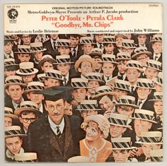Goodbye Mr. Chips, MGM Movie Soundtrack, 1969 Starring Peter O'Toole, Petula Clark, Michael Redgrave. Lyrics and music by Leslie Bricusse; Orchestra conducted by  John Williams. For sale by Brothertown Music, $12.50