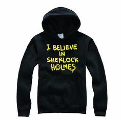 I believe in SHERLOCK holmes Funny Sweatshirt by TeeYourStyle, $23.99 I really want this for Christmas :)