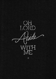 abide with me <3