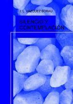 Vazquez J.L. - Silencio y contemplacion