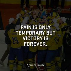 Pain is only temporary but victory is forever. #quote #motivational #hockey…