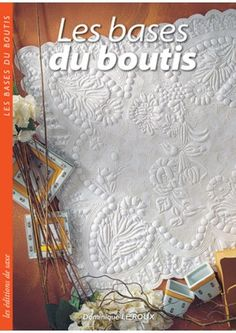 Les bases du boutis Free Motion Quilting, Hand Quilting, Cutwork Embroidery, Embroidery Patterns, Whole Cloth Quilts, Machine Quilting Designs, Art Textile, Quilt Festival, Linens And Lace