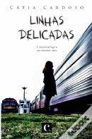 Linhas Delicadas, de Cátia Cardoso|WOOK