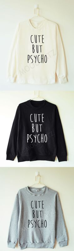 Cute But Psycho, Graphic Sweatshirt, Pastel Goth, Modern Grunge, NuGoth Fashion, Goth Girl Style