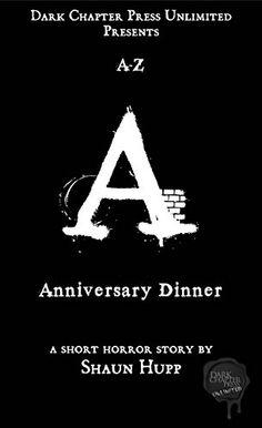 Anniversary Dinner: A Dark Chapter Press Unlimited Short:...