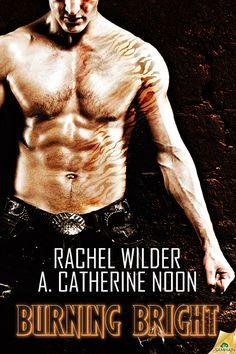 Burning Bright - Rachel Wilder & A. Catherine Noon