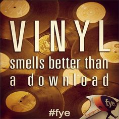 Vinyl smells better