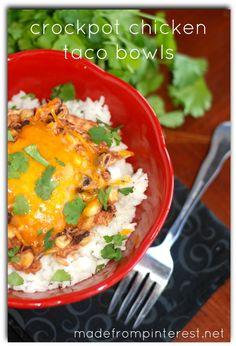 Crockpot Chicken Taco Bowls.  So easy!