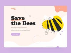 Save the Bees landing interaction designed by Taras Migulko. Connect with them on Dribbble; the global community for designers and creative professionals. Website Design Inspiration, Best Website Design, Best Landing Page Design, Best Landing Pages, Corporate Design, Branding Design, Web Layout, Layout Design, Maquette Site Web