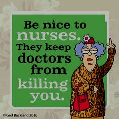 for all of my friends in the health care profession...