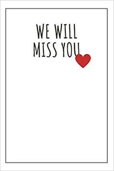 We Will Miss You: Farewell gift for colleagues Farewell Gifts For Friends, Farewell Gift For Colleague, Gifts For Boss, Miss You, Teacher Gifts, Notebook, Signs, Space, Cover