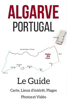 Portugal Algarve Voyage – Guide de voyage avec les plus beaux site en Algarve Portugal, les plus belles plages, une carte, une video et plein de photos… De quoi planifier votre itinéraire ! | Portugal voyage