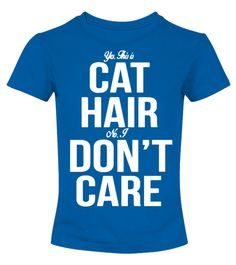 CAT HAIR DON'T CARE - CAT LOVERS SHIRT | cat shirt diy | funny cat shirt | cat shirt outfit | cat shirt etsy | mens cat shirt | cat shirt for men | black cat shirt | cheshire cat shirt | space cat shirt | middle finger cat shirt | kitty cat shirt | taco cat shirt | cat shirt for women | hipster cat shirt | cute cat shirt | Cat lover gifts | unique cat t shirts | christmas cat shirt | christmas cat sweater | Cat Hoodies