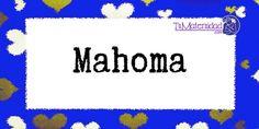 Conoce el significado del nombre Mahoma #NombresDeBebes #NombresParaBebes #nombresdebebe - http://www.tumaternidad.com/nombres-de-nino/mahoma/