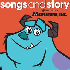 Disney Songs & Story - Monsters, Inc. Benjamin loves monsters inc.
